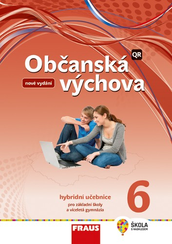 Občanská výchova 6 - nová generace / upravené vydání