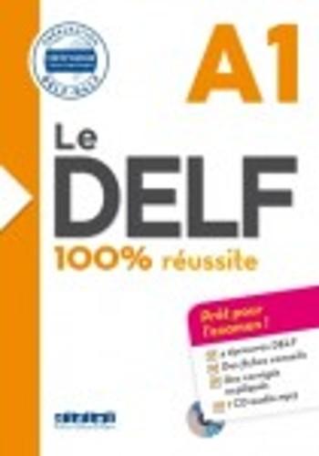 Le DELF 100% réussite (A1)