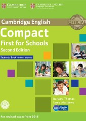 Compact First for Schools (without Answers with CD)